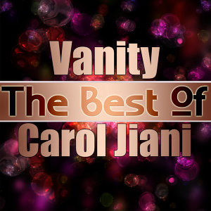 Vanity - The Best of Carol Jiani