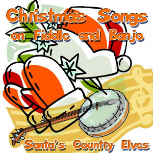 Christmas Songs On Fiddle and Banjo