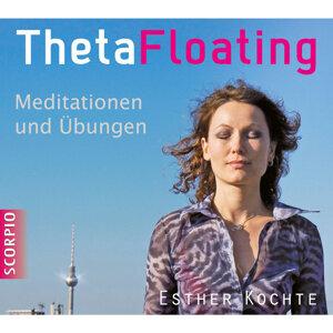 ThetaFloating - Meditationen und Übungen