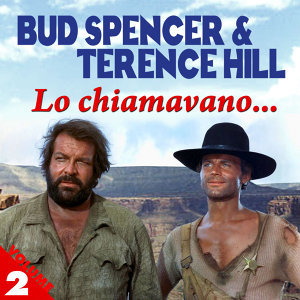 Lo Chiamavano... Bud Spencer & Terence Hill - Vol. 2