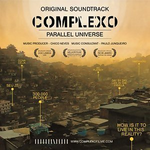 "Banda Sonora - ""Complexo - Universo Paralelo"""