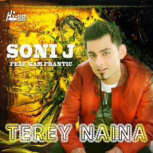 Terey Naina (feat. Kam Frantic)