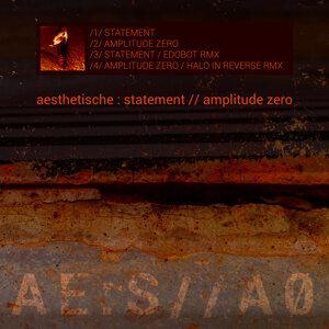 Statement / Amplitude Zero EP