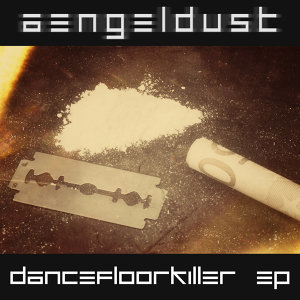 Dancefloor Killer EP