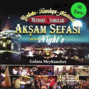 Akşam Sefası Galata Meyhaneleri