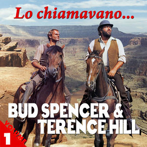 Lo Chiamavano... Bud Spencer & Terence Hill Vol. 1
