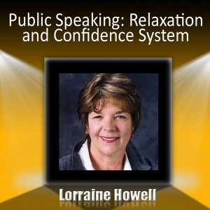 Public Speaking: Relax and Stay Confident in the Spotlight