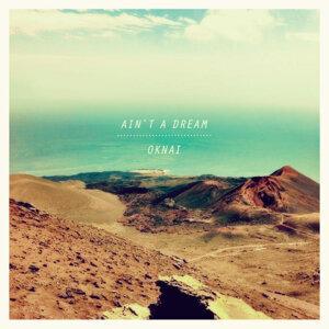 Ain't a Dream