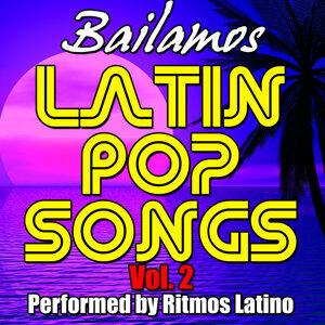 Latin Pop Songs Vol. 2: Bailamos
