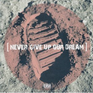 Never Give Up Our Dream 搶先聽