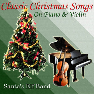 Classic Christmas Songs On Piano & Violin