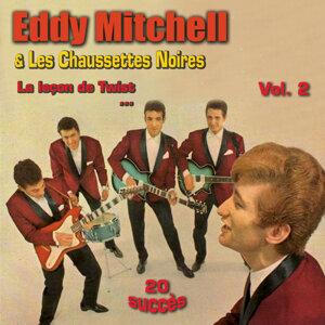 La leçon de twist - Eddy Mitchel & Les Chaussettes Noires Vol. 2