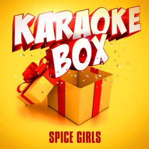 Karaoke Box: The Spice Girls' Greatest Hits