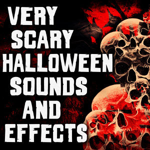 Very Scary Halloween Sounds and Effects