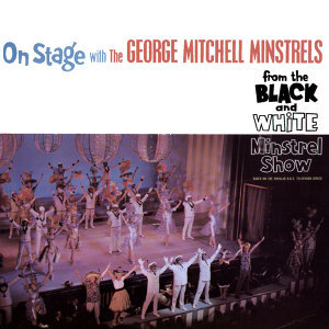 On Stage with the George Mitchell Minstrels - From the Black and White Minstrel Show