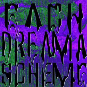 Each Dreme a Scheme