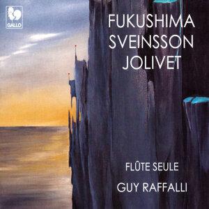 Fukushima - Sveinsson - Jolivet: Works for Solo Flute