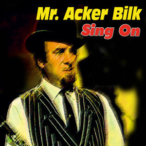 Mr. Acker Bilk - Sing On