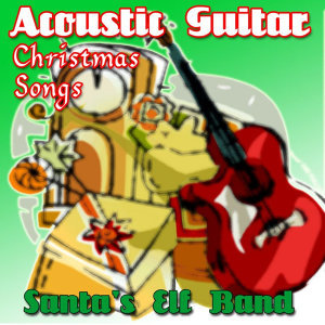 Acoustic Guitar Christmas Songs