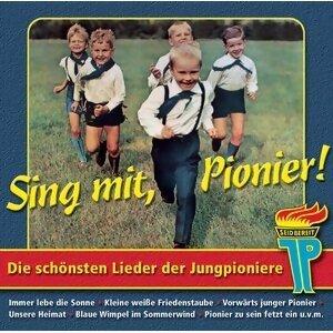 Junge Pioniere ? Sing mit Pionier