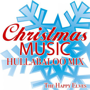 Christmas Music Hullabaloo Mix