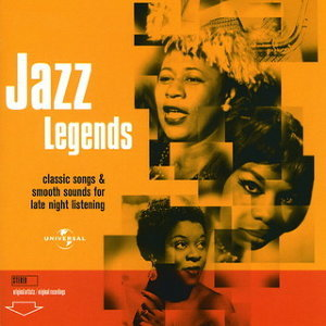 Jazz Legends: Classics Sound & Smooth Songs