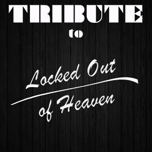 Locked Out of Heaven (Tribute to Bruno Mars)
