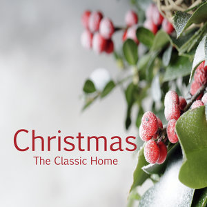 Christmas: The Classic Home
