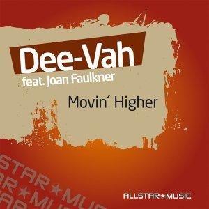 Movin Higher [Feat. Joan Faulkner]