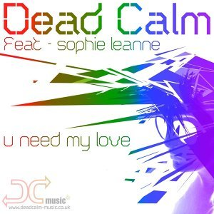 U Need My Love [Feat. Sophie Leanne]
