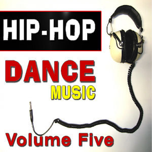 Hip Hop Dance Music Five