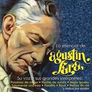 Lo Esencial de Agustin Lara