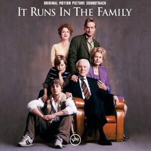 It Runs In The Family - Soundtrack