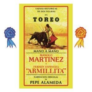 Faenas Históricas de Dos Figuras del Toreo-Narración Original de Pepe Alameda