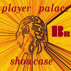 Player Palace Showcase