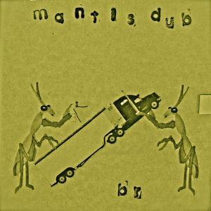 Mantis Dub