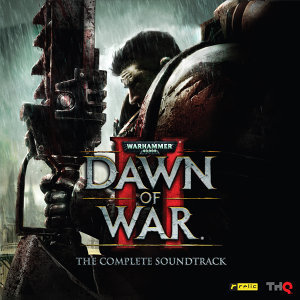 Warhammer 40,000: Dawn of War II (戰鎚:破曉之戰2 電玩原聲帶)