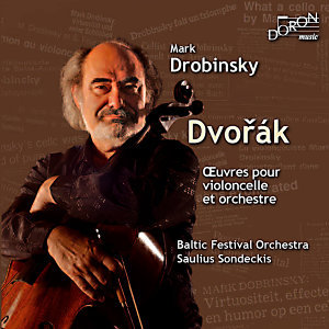 Dvoràk: Complete Works for Cello and Orchestra