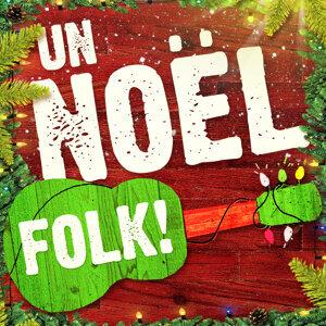 Un Noël folk (50 versions acoustiques des plus belles chansons de Noël)