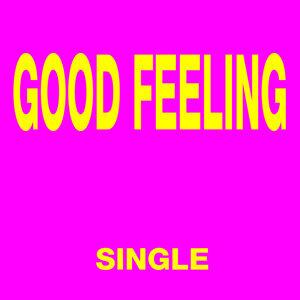 Good Feeling - Single