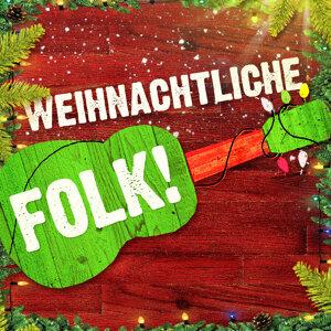 Weihnachtliche Folk (50 akustische Versionen der schönsten Weihnachtslieder)