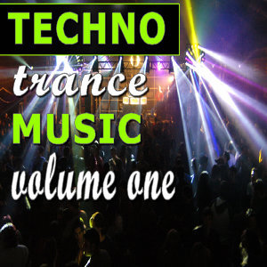Techno Trance Music Vol. One