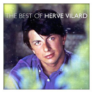 The Best of Hervé Vilard