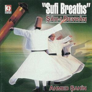 Sufi Breaths / Şah-ı Devran