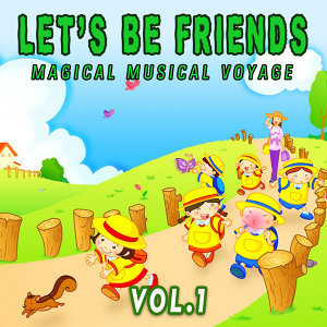 Let's Be Friends, Vol. 1