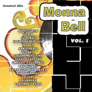 Greatest Hits: Monna Bell Vol. 1