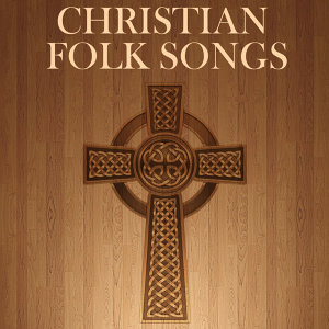 Folk Songs of Worship