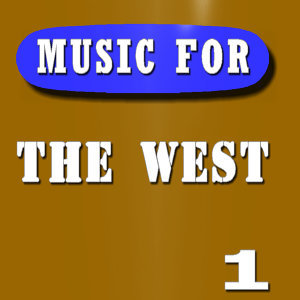 Music for the West, Vol. 1