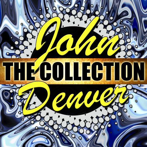 John Denver: The Collection