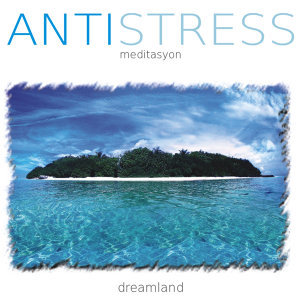 Antistress | Dreamland